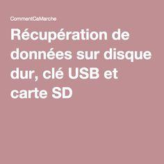Récupération de données sur disque dur, clé USB et carte SD