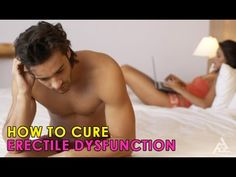 How To Cure Erectile Dysfunction | Best Health and Beauty Tips | Education