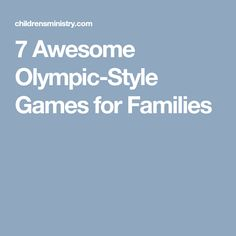 7 Awesome Olympic-Style Games for Families