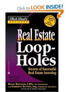 Rich Dad's Advisors: Real Estate Loopholes : Secrets of Successful Real. - Rich Dad's Advisors: Real Estate Loopholes : Secrets of Successful Real… - Real Estate Investing Books, Real Estate Book, Real Estate Tips, Real Estate Business, Real Estate Investor, Real Estate Marketing, Income Property, Investment Property, Rental Property