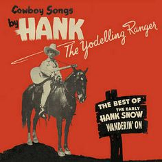 Wanderin' On - The Best Of The Early Hank Snow