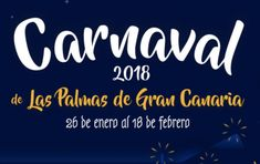 Carnival of Las Palmas in Gran Canaria: find out more about the history behind the best carnival in the Canary Islands and why you should join the festival! Canario, Canary Islands, Company Logo, Carnival, Las Palmas, January 26
