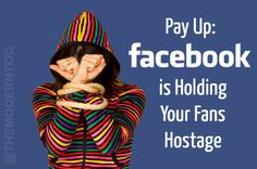 Pay Up: Facebook is Holding Your Fans Hostage (via The Modern Tog). Learn how the new Facebook algorithm changes will affect your Facebook fan page and what you should do about it!