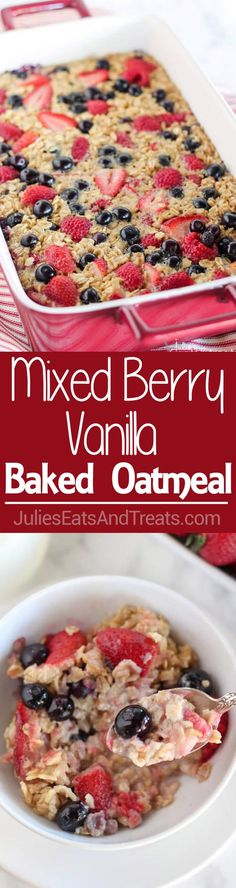 Mixed Berry Vanilla Baked Oatmeal Recipe - This easy baked oatmeal is filled with oats, maple syrup, fresh berries and fragrant vanilla. It's the perfect make-ahead breakfast recipe for busy mornings. ~ https://www.julieseatsandtreats.com