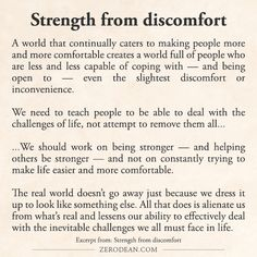 Excerpt from: Strength from discomfort