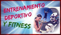 Entrenamiento Deportivo y Fitness