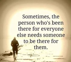 Sometimes, the person who's been there for everyone else needs someone to be there for them.