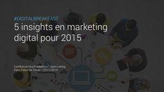 5 tendances en Marketing Digital pour 2015 by NiceToMeetYou via slideshare Content Marketing, Digital Marketing, Lille France, Paris, Interaction Design, Trends, Living Room, Montmartre Paris, Paris France