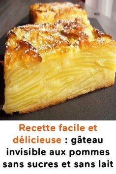Recette facile et délicieuse : gâteau invisible aux pommes sans sucres et sans lait Cure Diabetes Naturally, Apple Cake, Easy Desserts, Cake Recipes, The Cure, Healthy Eating, Healthy Carbs, Food And Drink, Yummy Food