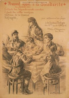 Pressant appel à la solidarité . . . LOC Summary: A Red Cross nurse serving food to a table of children, a mother, and a poilu at a foyer or cantine refuge. LOC Notes: Translation of title: Urgent call for support . . . Date Created/Published: Paris : Croix-rouge français, 1917. World War One poster provided by LOC. Original medium: 1 print (poster) : lithograph (sepia and red lettering) ; 139 x 99 cm.