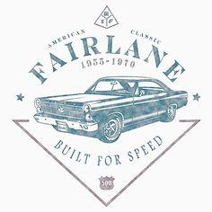 Ford Fairlane 1967 - Built for Speed