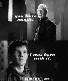 "The Death Song of Uther Pendragon --- ""Even while you were King there was magic at the heart of Camelot."" Merlin defending Arthur to Uther broke my heart."