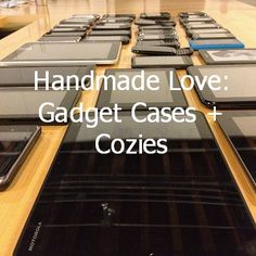 Handmade Roundup: Cases and Cozies for all your favorite gadgets, from our favorite Makers!
