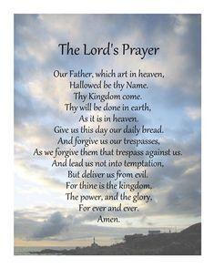 Art Print: The Lord's Prayer - Scenic by Veruca Salt : Prayer Verses, God Prayer, Prayer Quotes, Daily Prayer, Bible Verses Quotes, Night Prayer, Christ Quotes, Bible Scriptures, Our Father Prayer