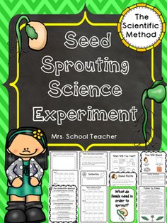 Science Experiment: Seed Sprouting Germination science experiment that teaches students the Scientific Method in a simple and easy to follow format. Everything you need is included except the seeds, cups,  and potting soil. There is nothing complicated in this experiment, even for the teacher that is new to science experiments!Students will plant common vegetable seeds leaving out sun, soil, and water.