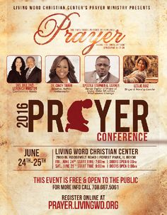 Living Word Christian Center's Prayer Conference on June 24-25, 2016 featuring: Drs. Bill & Veronica Winston, Dr. Cindy Trimm, Apostle Stephen A. Garner, Leslie Ruiz & More! Location: 7600 W Roosevelt Rd, Forest Park, IL 60130  Free & Open For All to Attend! For More Info: 708-697-5061 http://prayer.livingwd.org