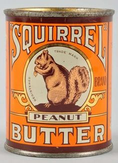 "old Squirrel Peanut Butter tin. If you're just glancing quickly at this it looks likes it says ""Squirrel Butter. Vintage Tins, Vintage Labels, Vintage Kitchen, Retro Vintage, Vintage Food, Vintage Ephemera, Vintage Magazine, Pot Pourri, Tin Containers"