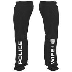 Police Wife Sweatpants