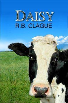 Daisy by R.B. Clague, http://www.amazon.com/gp/product/B007SWLJFS/ref=cm_sw_r_pi_alp_931Mpb0QEPKZ3
