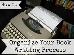 How to Organize Your Book Writing Process