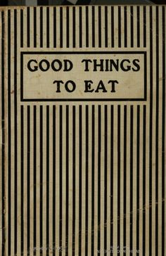 """Good Things To Eat"" (1921)"