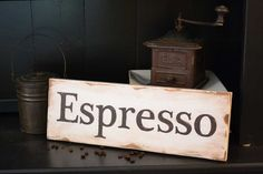 Espresso Sign - Distressed Hand Painted - Church Street Designs