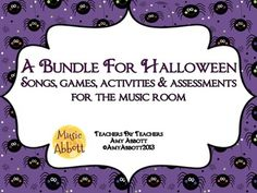 Halloween: Bundled Set of Songs & Activities for the Music Classroom