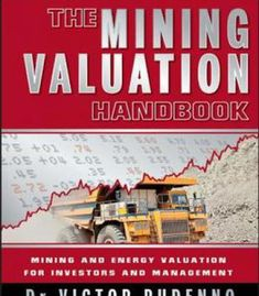 The Mining Valuation Handbook: Mining And Energy Valuation For Investors And Management 4th Edition PDF