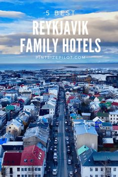 The 5 Best Family Hotels in Reykjavik, Iceland (plus other great Reykjavik family accommodation options). #Iceland | #Icelandtravel | #Reykjavik |#IcelandwithKids |#Icelandtips | #IcelandGuide Iceland Travel Tips, Europe Travel Guide, Travelling Europe, Travel Guides, Europe Destinations, Reykjavik Iceland, Budget, European Travel, France