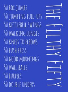 The Filthy Fifty CrossFit Workout