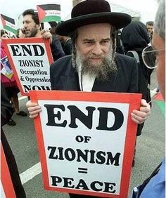 say no to zionism THESE ARE THE JEWS DESPERATE FOR PEACE ~ GOD'S CHOSEN PEOPLE , NOT ZIONIST>
