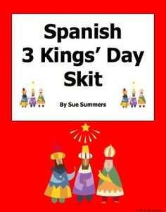 Spanish Three Kings' Day Skit - Grandpa and Granddaughter by Sue Summers - This 2-person, 12-line skit explains the tradition of putting out a shoe for the Three Kings' gifts.