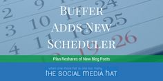 Buffer has added a new scheduling option that allows you to select additional times to reshare posts, bringing greater visibility to your new content. #Blogging #SocialMedia #ContentMarketing