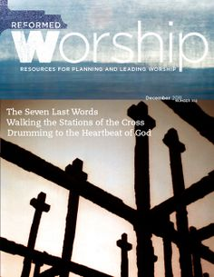 Drumming to the Heartbeat of God | Reformed Worship