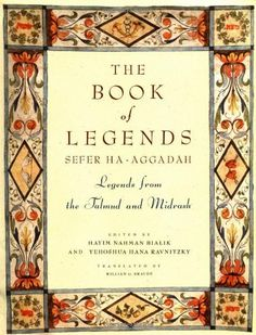 Book of Legends/Sefer Ha-Aggadah: Legends from the Talmud and Midrash, http://www.amazon.com/dp/0805241132/ref=cm_sw_r_pi_awdm_8WUOub1CBSK0G