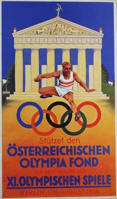 Austrian Olympic Fund, 1936 - original vintage poster listed on AntikBar.co.uk Olympic Sports, Olympic Games, Kafka On The Shore, History Posters, Nazi Propaganda, Vs The World, Asian Games, Commonwealth Games, Different Sports