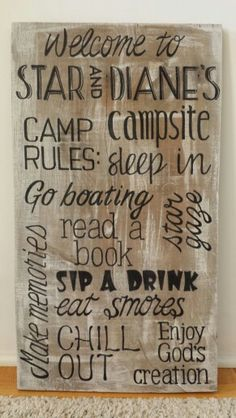 New welcome/camp rules sign I made for our campsite on old barn wood.