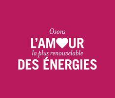 Osons   Fondation Nicolas Hulot Osons l'amour, la plus renouvelable des énergies