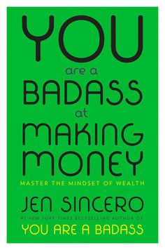 You Are a Badass at Making Money by Jen Sincero   PenguinRandomHouse.com  Amazing book I had to share from Penguin Random House