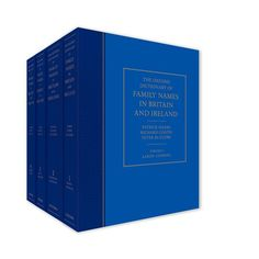 Containing entries for more than 45,000 English, Scottish, Welsh, Irish, Cornish, and immigrant surnames, The Oxford Dictionary of Family Names in Britain and Ireland is the ultimate reference work on family names of the UK. I bet my last name's history is in here. A mere six HUNDRED to buy a copy. :(