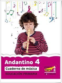 """Actividades digitales de Música complementarias a los libros de texto """"Andantino"""" de 4º Nivel de Educación Primaria. Ediciones Bromera."""