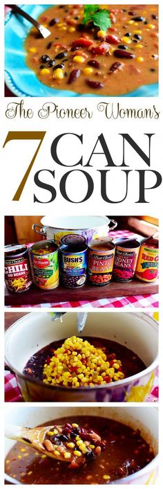 The Pioneer Woman's 7 Can Soup recipe! One of Ree Drummond's best. Perfect for chilly nights and camping. Add this to your soup recipes board! #campingmeals