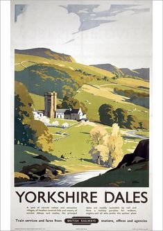 Vintage Railway Advertising rail travel poster RE PRINT Yorkshire Dales Yorkshire Dales, North Yorkshire, Posters Uk, Railway Posters, British Holidays, Quality Photo Prints, British Travel, National Railway Museum, Tourism Poster