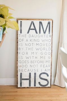 Hand Painted Sign - I am HIS. Always remember.