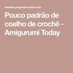 Pouco padrão de coelho de crochê - Amigurumi Today