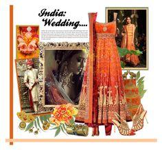 """India: Wedding...."" by carola-corana ❤ liked on Polyvore featuring Twenty"