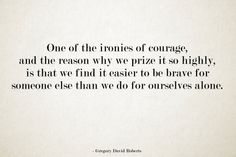 Courage. [Shantaram]
