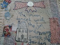 love the saying The moon danced with the sun and the morning awoke the garden stitchery vintage Embroidered works - Jessie Chorley