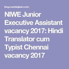 NIWE Junior Executive Assistant vacancy 2017: Hindi Translator cum Typist Chennai vacancy 2017