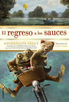 Buy El regreso a los sauces by Clint Young, Jacqueline Kelly, Jorge Rizzo and Read this Book on Kobo's Free Apps. Discover Kobo's Vast Collection of Ebooks and Audiobooks Today - Over 4 Million Titles! New Books, Books To Read, Reading Books, Kenneth Grahame, Fallen Book, Animal Books, Reading Levels, Chapter Books, Childrens Books